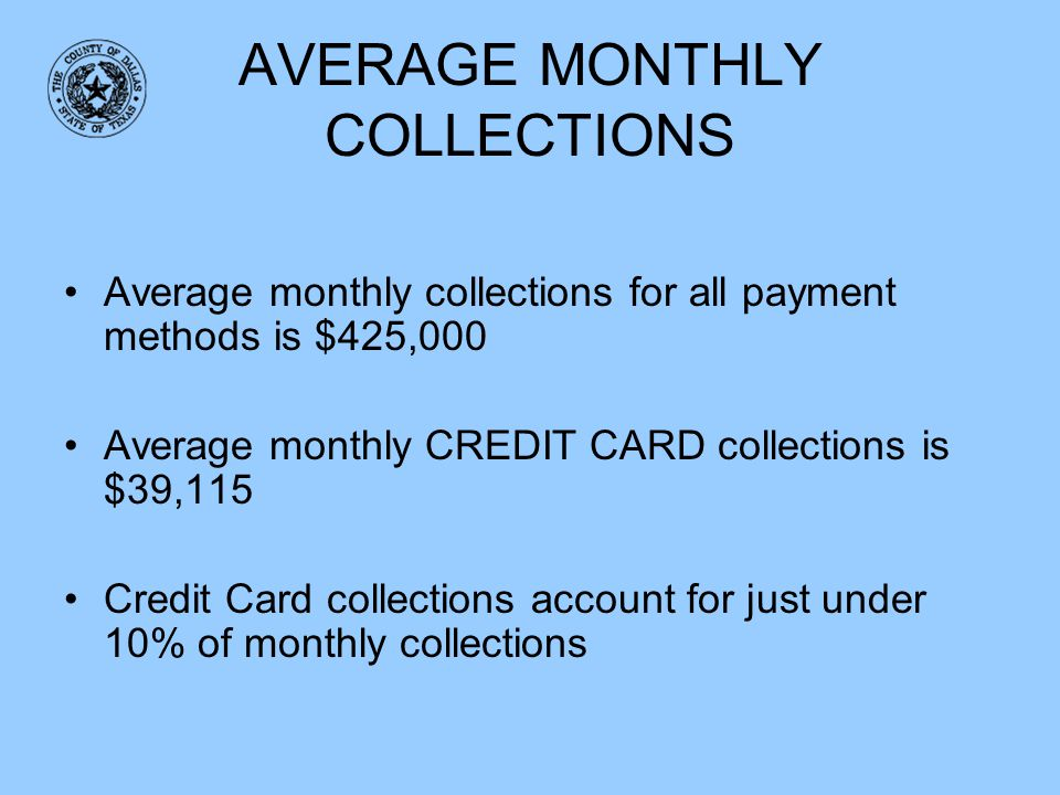 AVERAGE MONTHLY COLLECTIONS