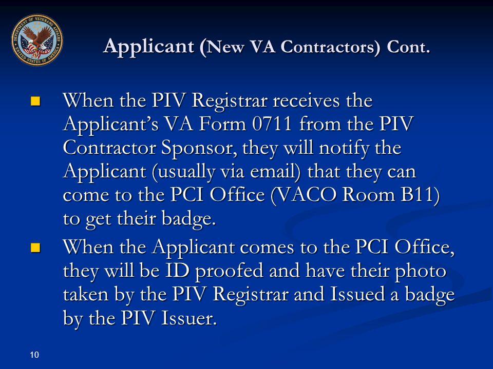 Applicant (New VA Contractors) Cont.