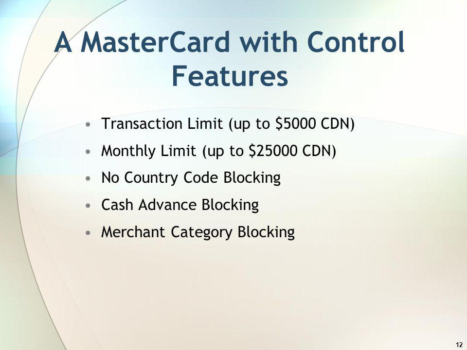 A MasterCard with Control Features