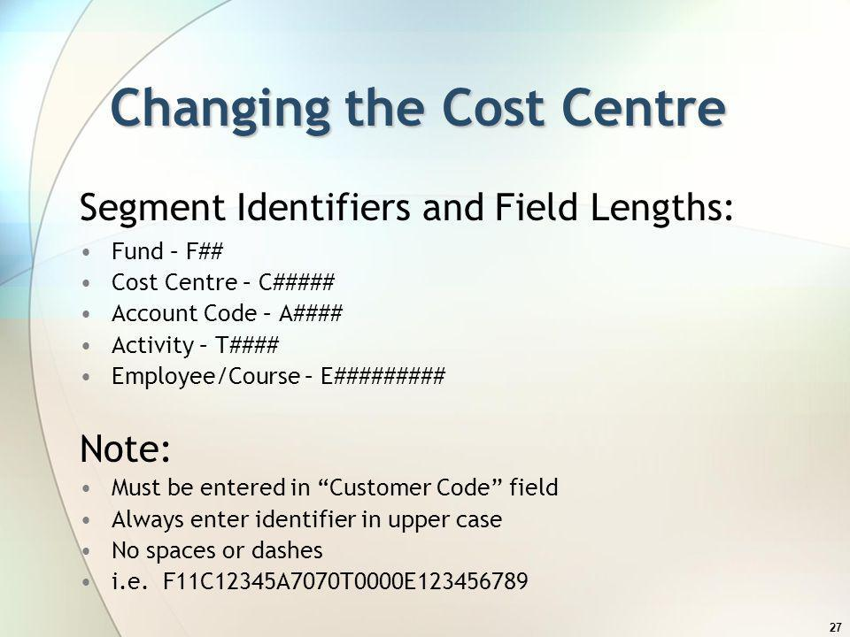 Changing the Cost Centre