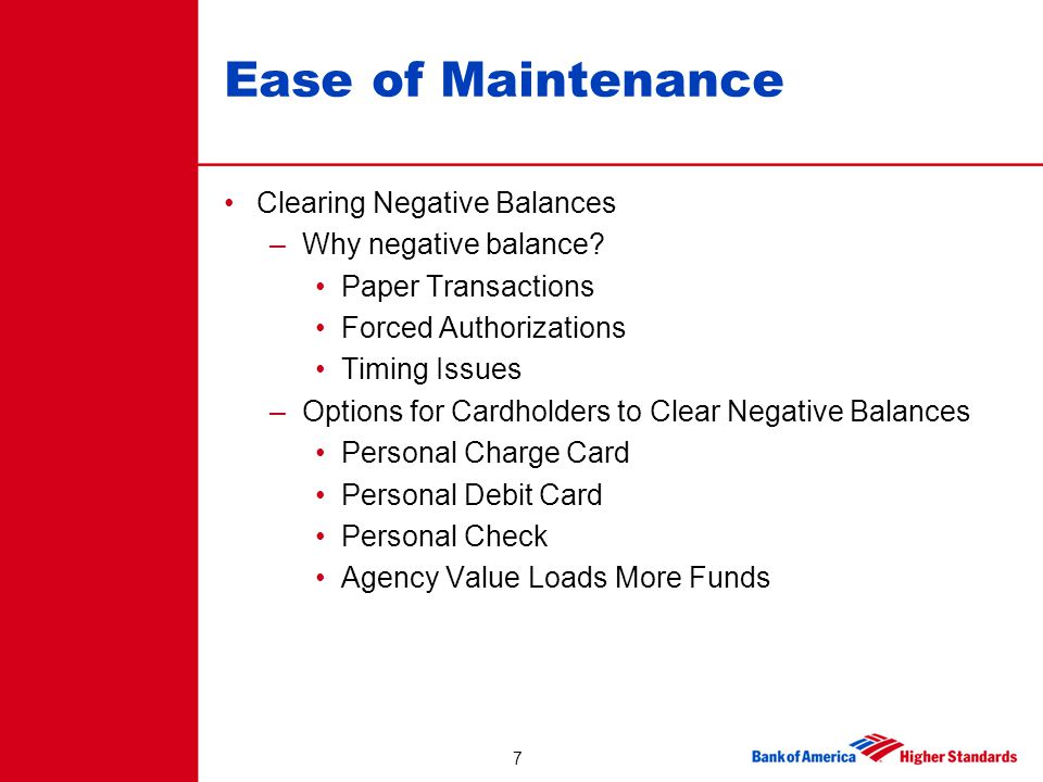 Ease of Maintenance Clearing Negative Balances Why negative balance