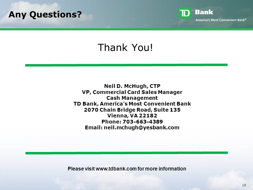Thank You! Any Questions Neil D. McHugh, CTP