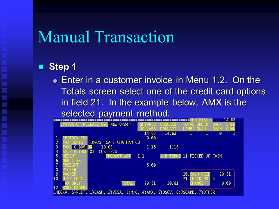 Manual Transaction Step 1