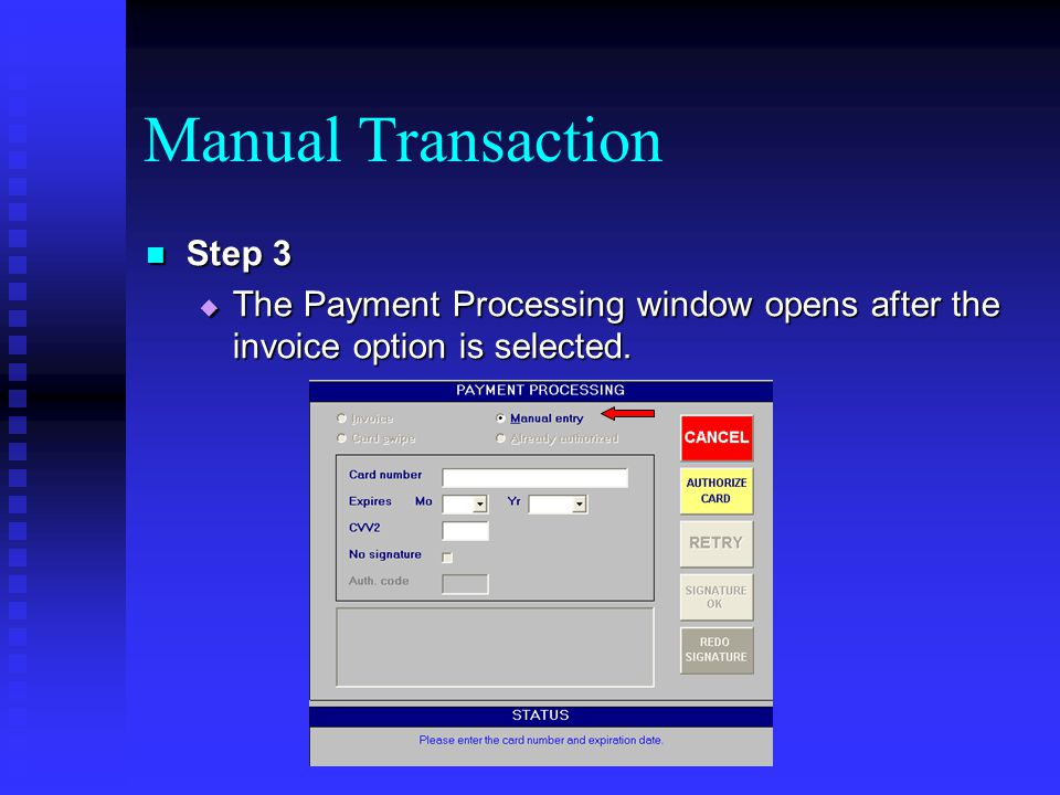 Manual Transaction Step 3