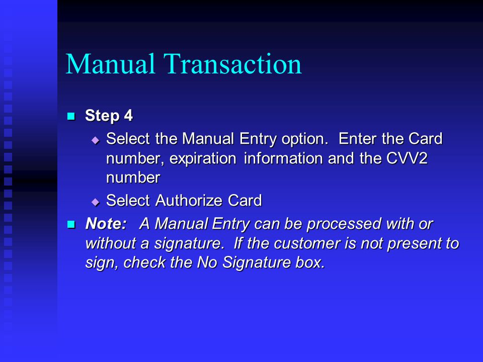 Manual Transaction Step 4