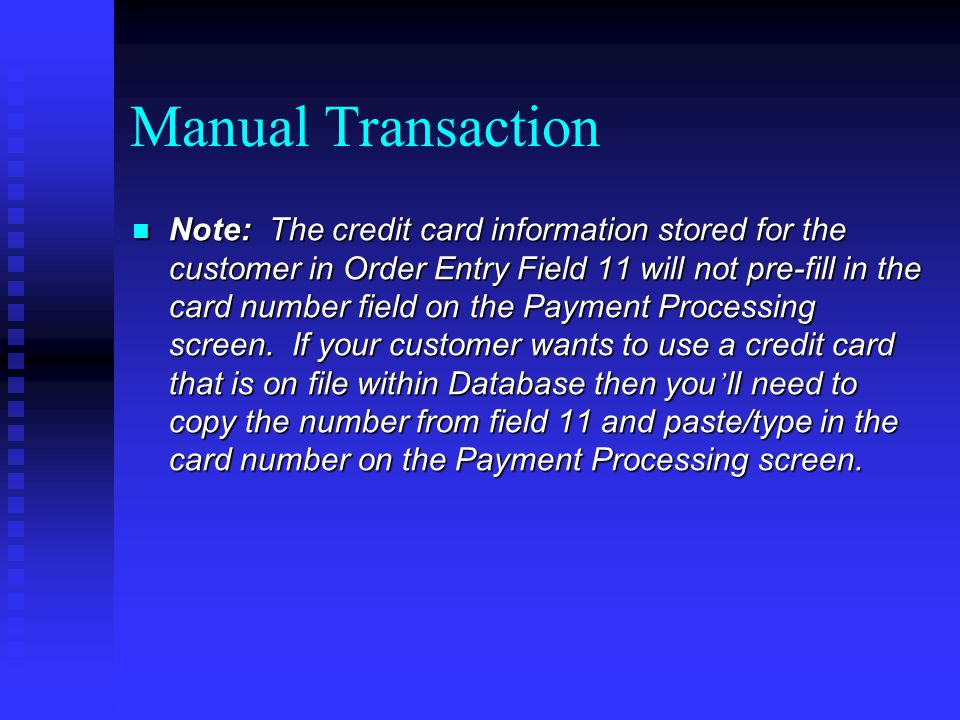 Manual Transaction