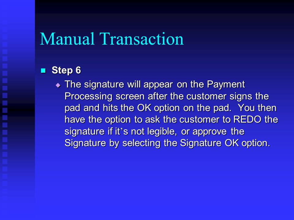 Manual Transaction Step 6