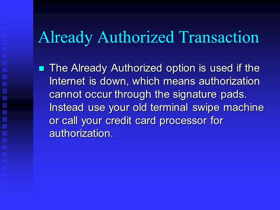 Already Authorized Transaction