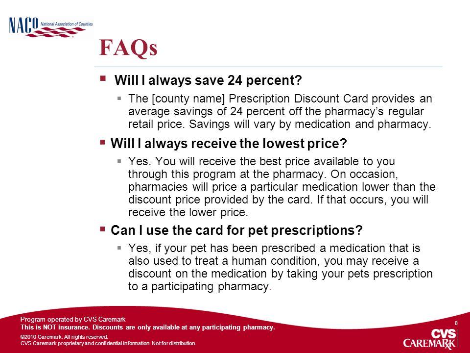 FAQs Will I always save 24 percent