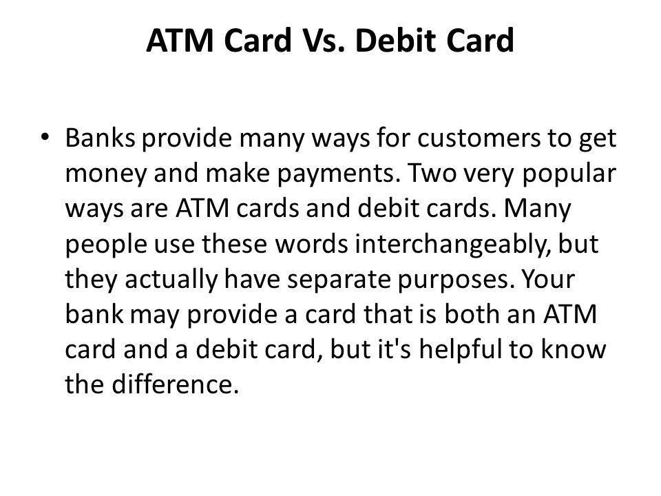 ATM Card Vs. Debit Card