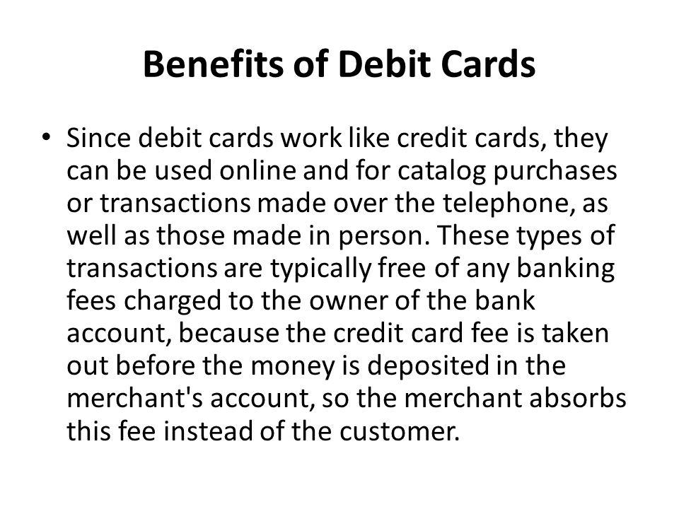 Benefits of Debit Cards