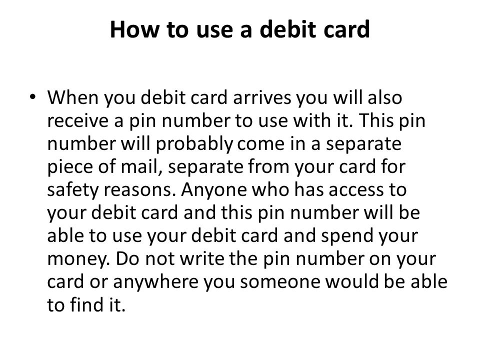 How to use a debit card