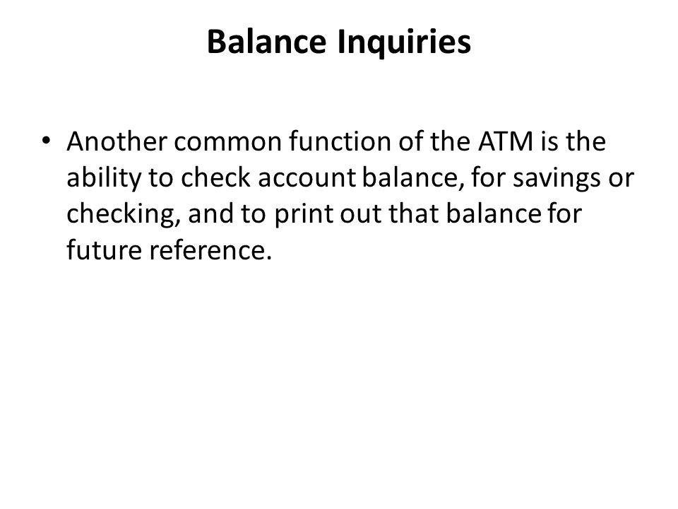 Balance Inquiries