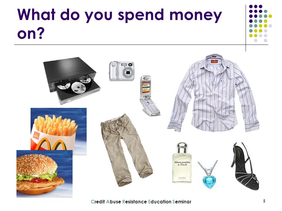 What do you spend money on