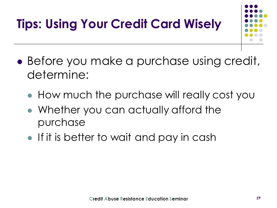 Tips: Using Your Credit Card Wisely