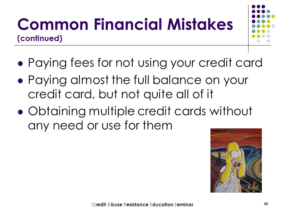 Common Financial Mistakes (continued)