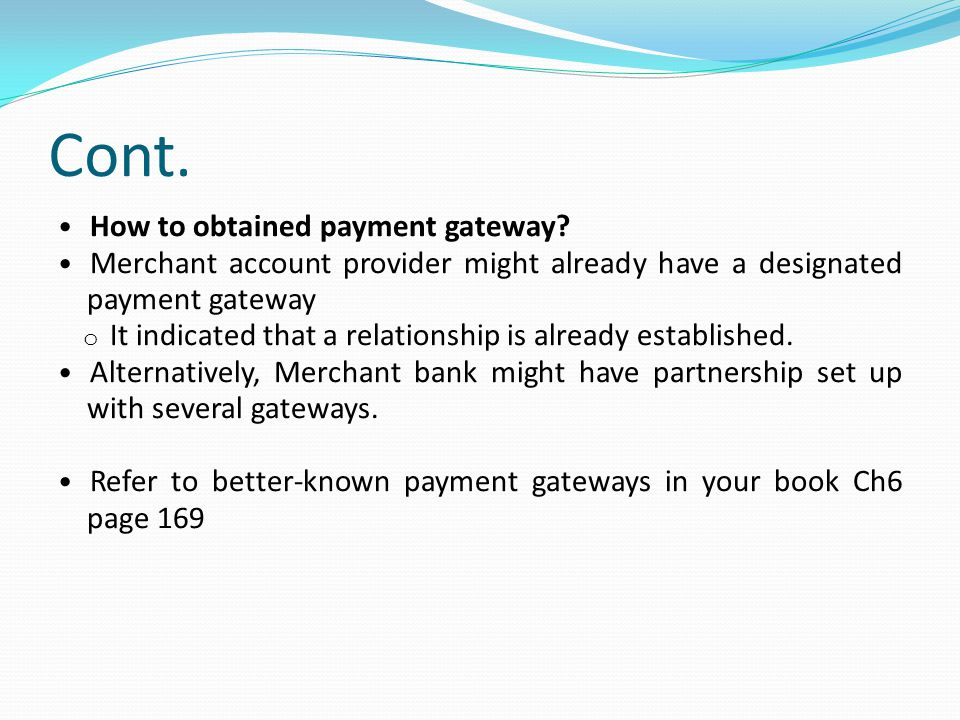 Cont. How to obtained payment gateway