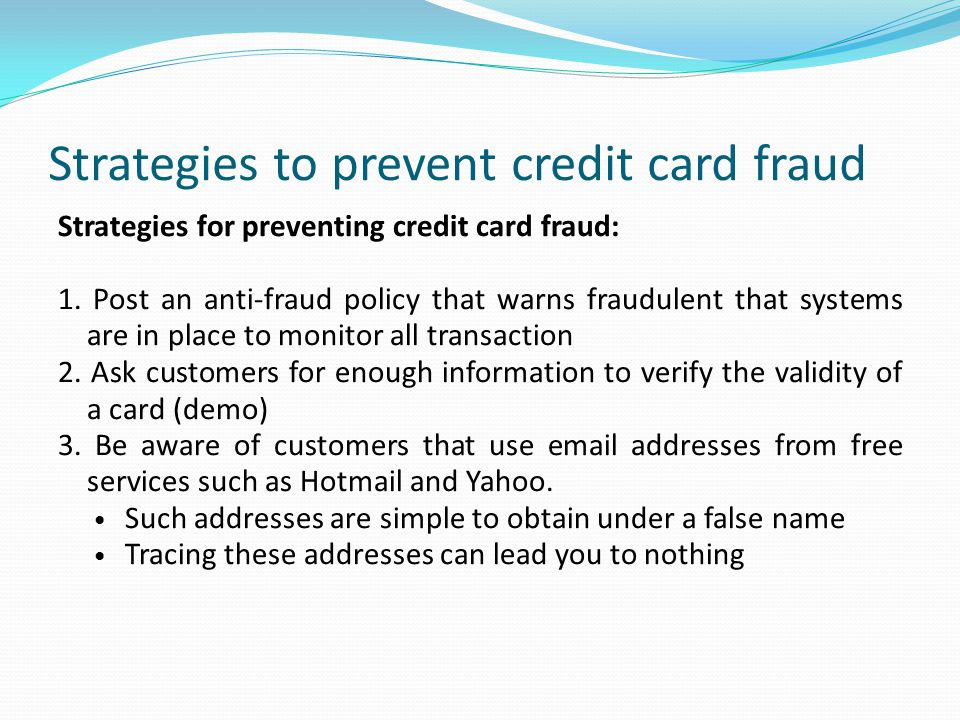 Strategies to prevent credit card fraud