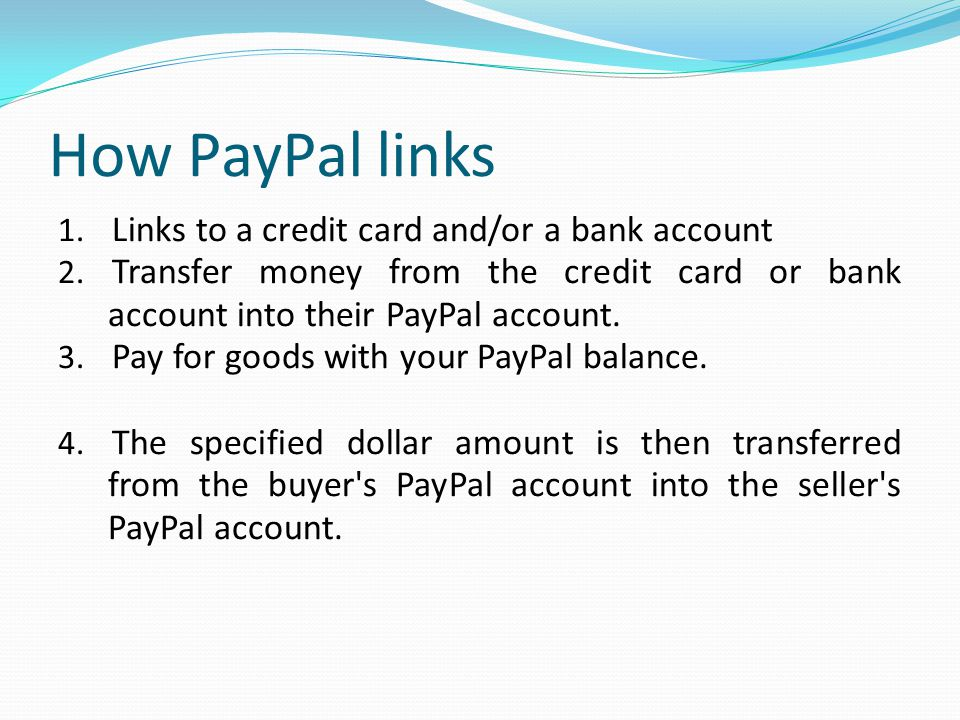 How PayPal links Links to a credit card and/or a bank account