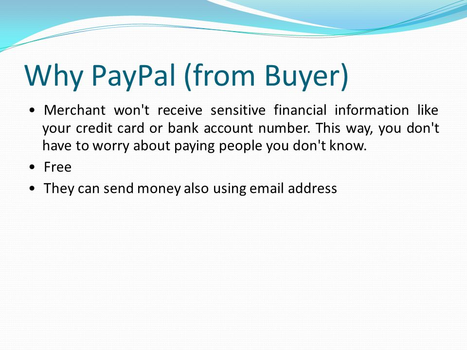 Why PayPal (from Buyer)