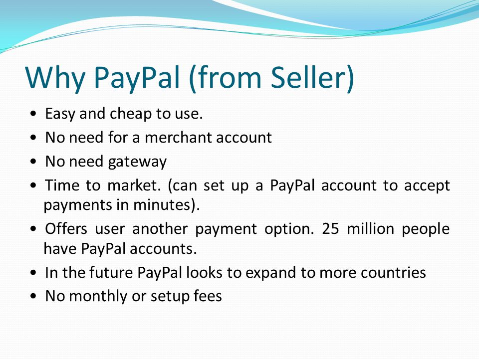 Why PayPal (from Seller)