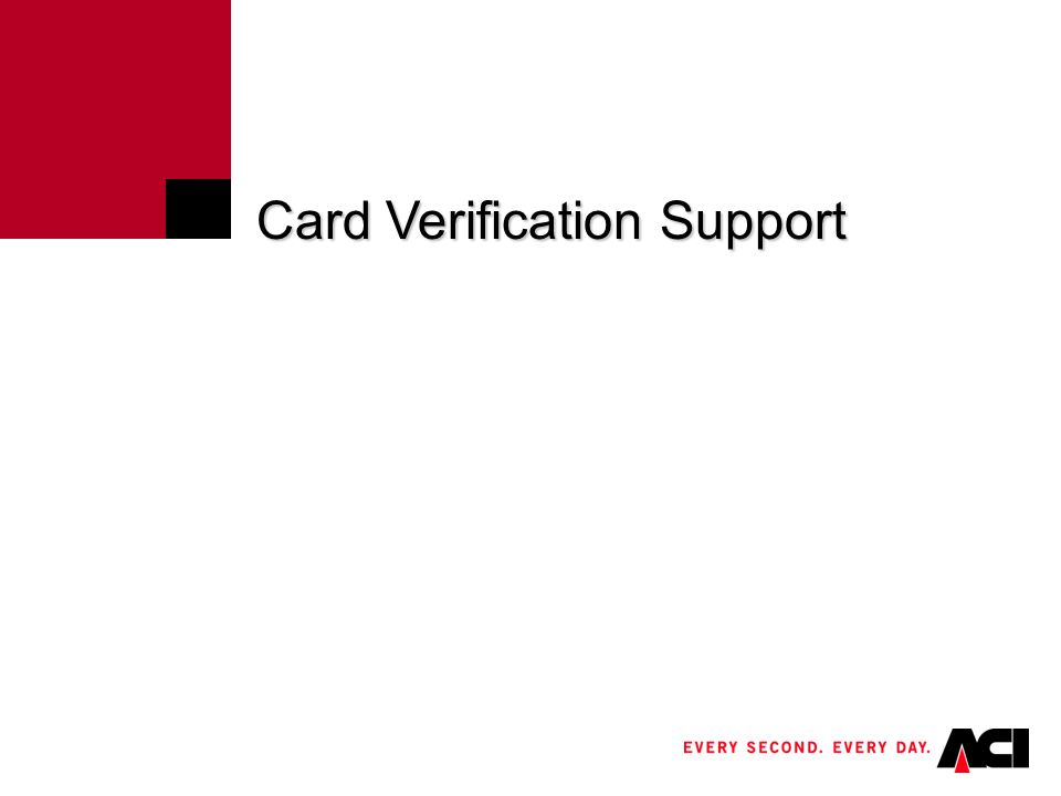 Card Verification Support