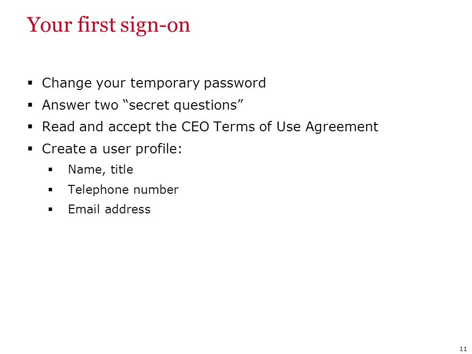 Your first sign-on Change your temporary password