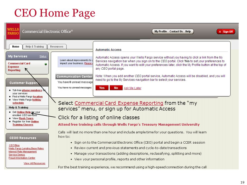 CEO Home Page Select Commercial Card Expense Reporting from the my services menu, or sign up for Automatic Access.