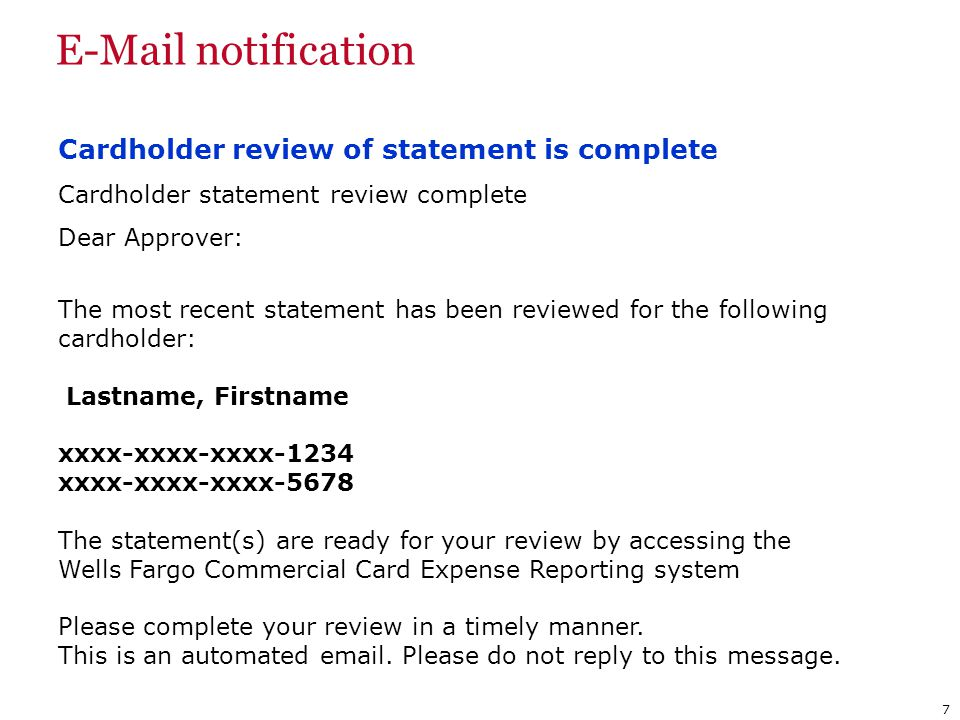 E-Mail notification Cardholder review of statement is complete