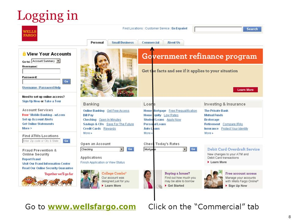 Go to www.wellsfargo.com Click on the Commercial tab