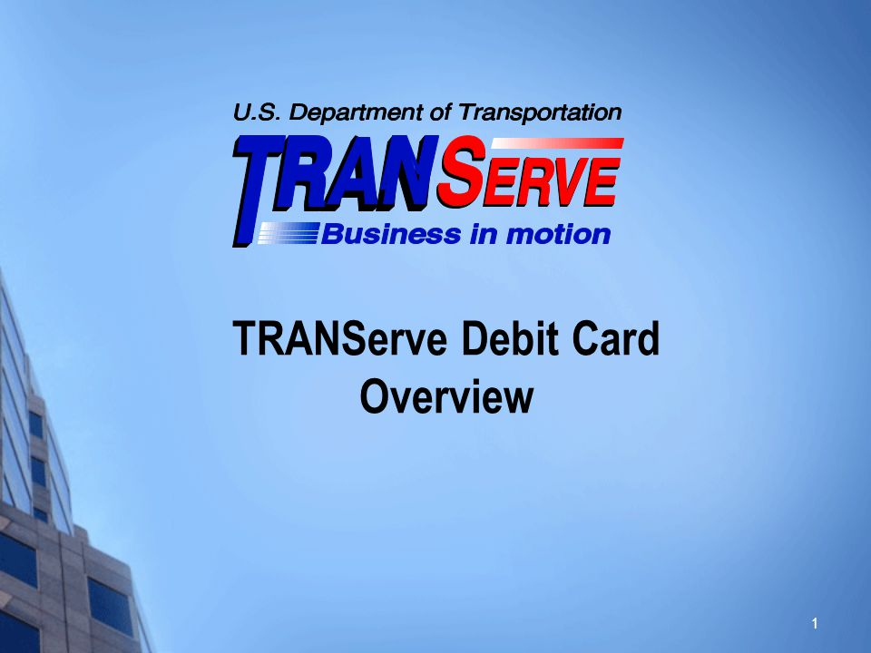 TRANServe Debit Card Overview