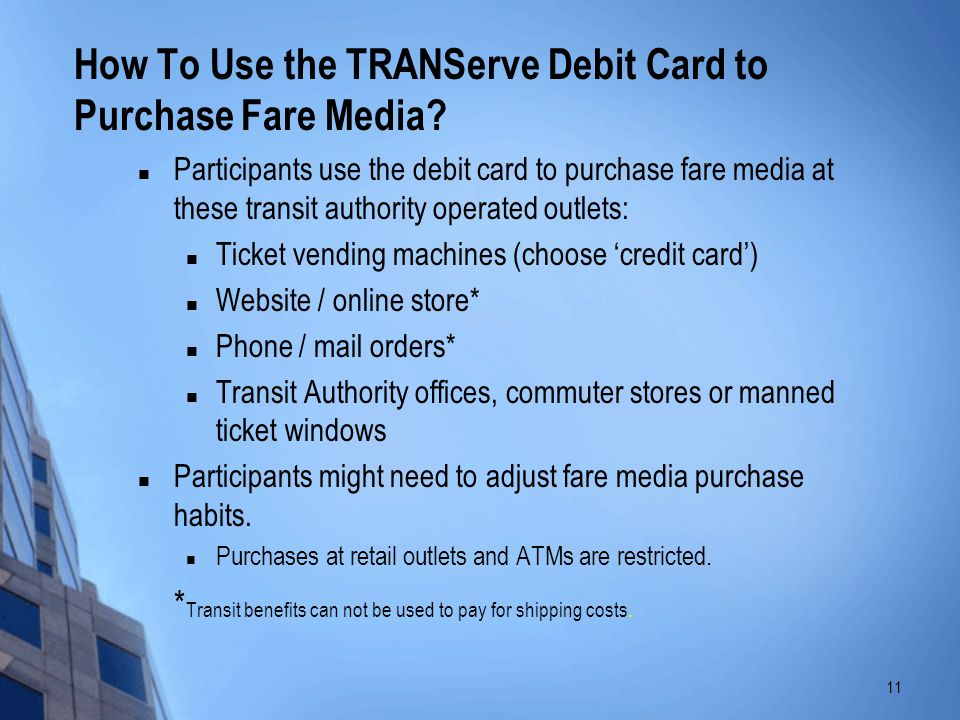 How To Use the TRANServe Debit Card to Purchase Fare Media
