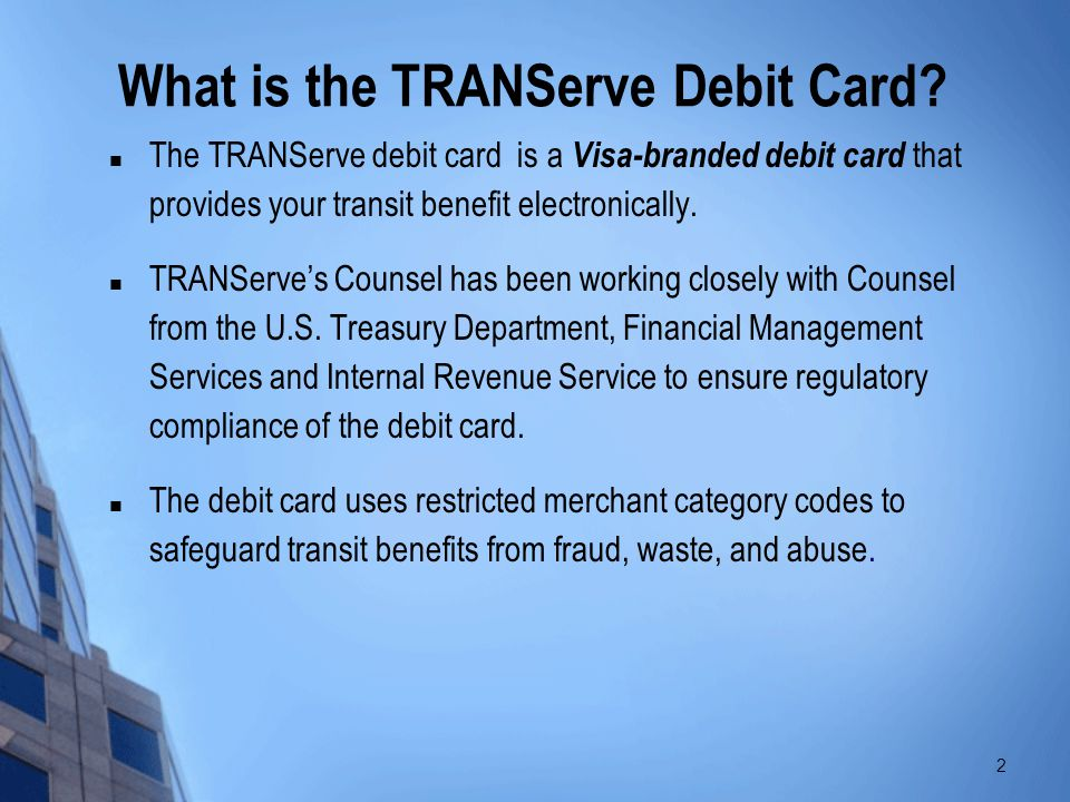 What is the TRANServe Debit Card