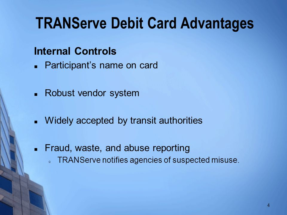 TRANServe Debit Card Advantages