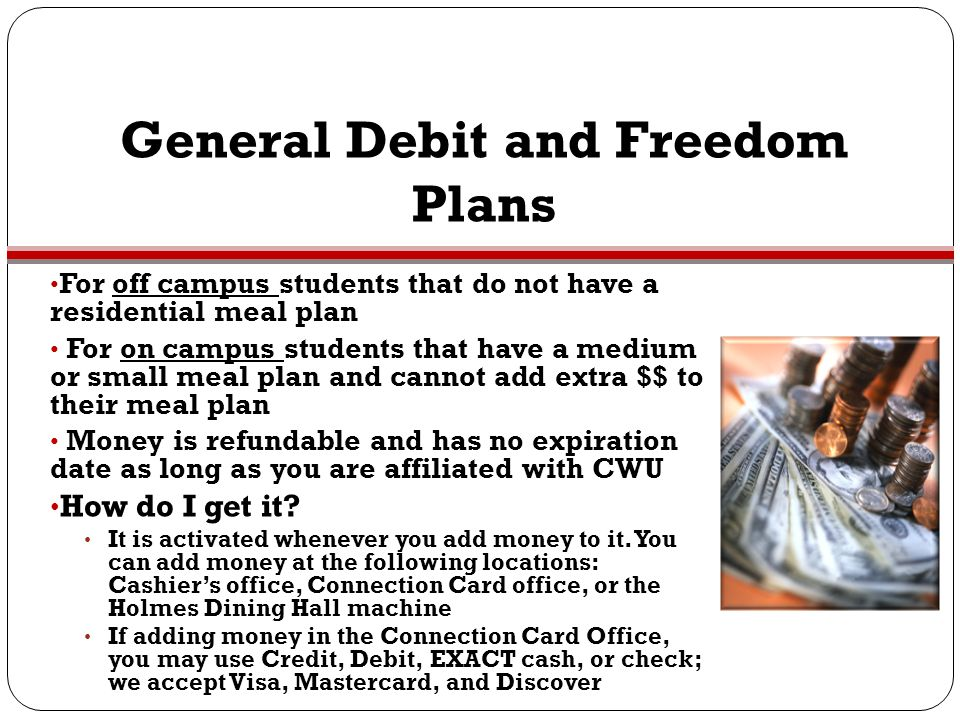 General Debit and Freedom Plans