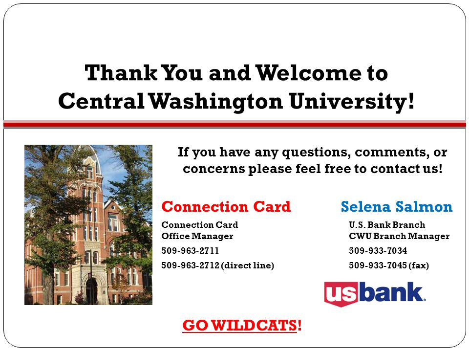 Thank You and Welcome to Central Washington University!