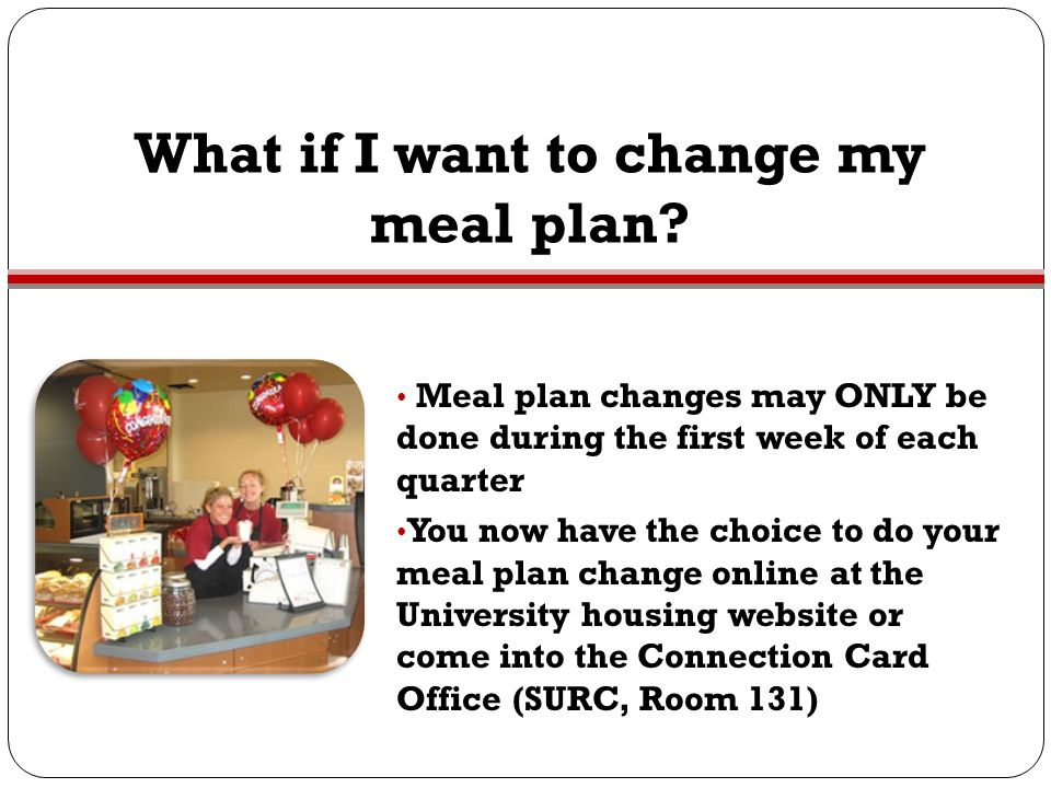 What if I want to change my meal plan