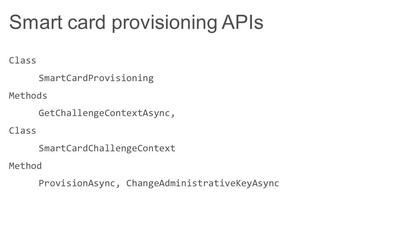Smart card provisioning APIs