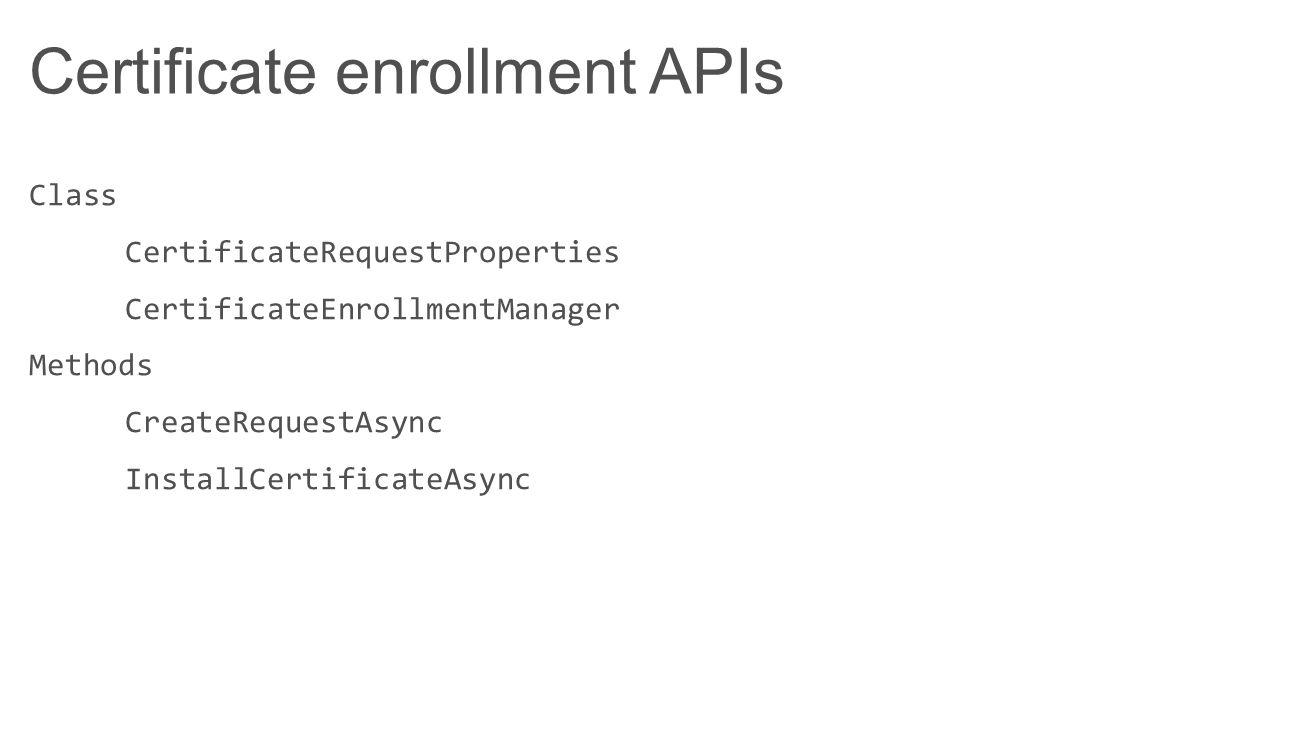 Certificate enrollment APIs