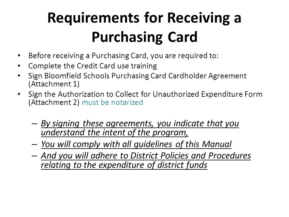 Requirements for Receiving a Purchasing Card