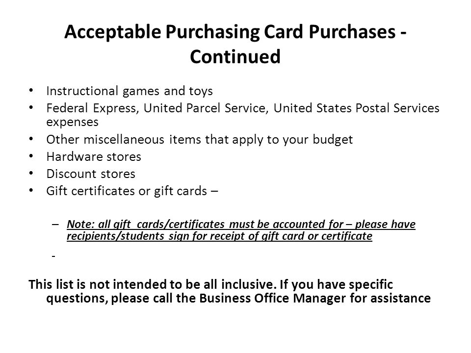 Acceptable Purchasing Card Purchases - Continued