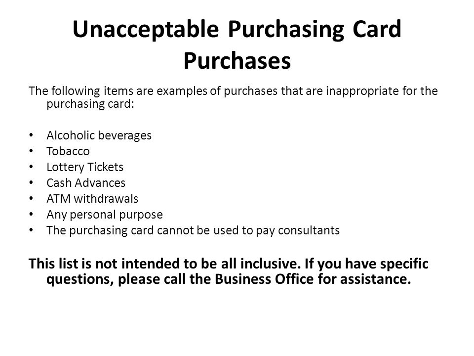 Unacceptable Purchasing Card Purchases