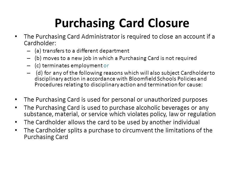 Purchasing Card Closure
