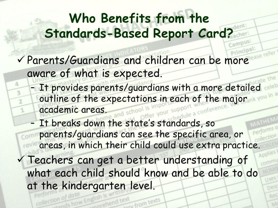 Who Benefits from the Standards-Based Report Card