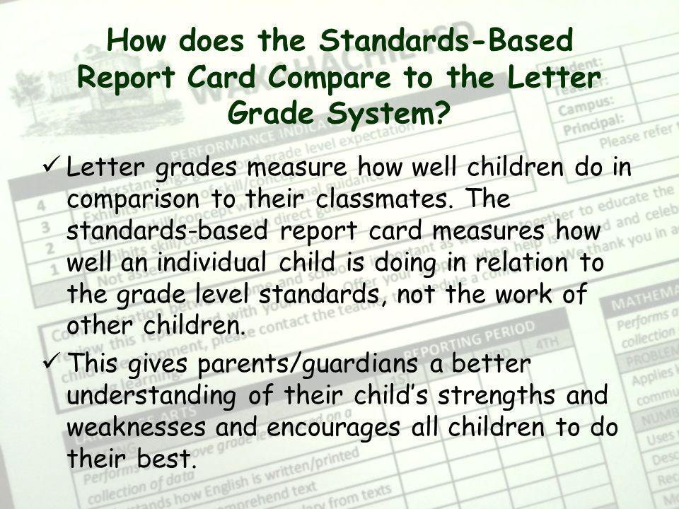 How does the Standards-Based Report Card Compare to the Letter Grade System