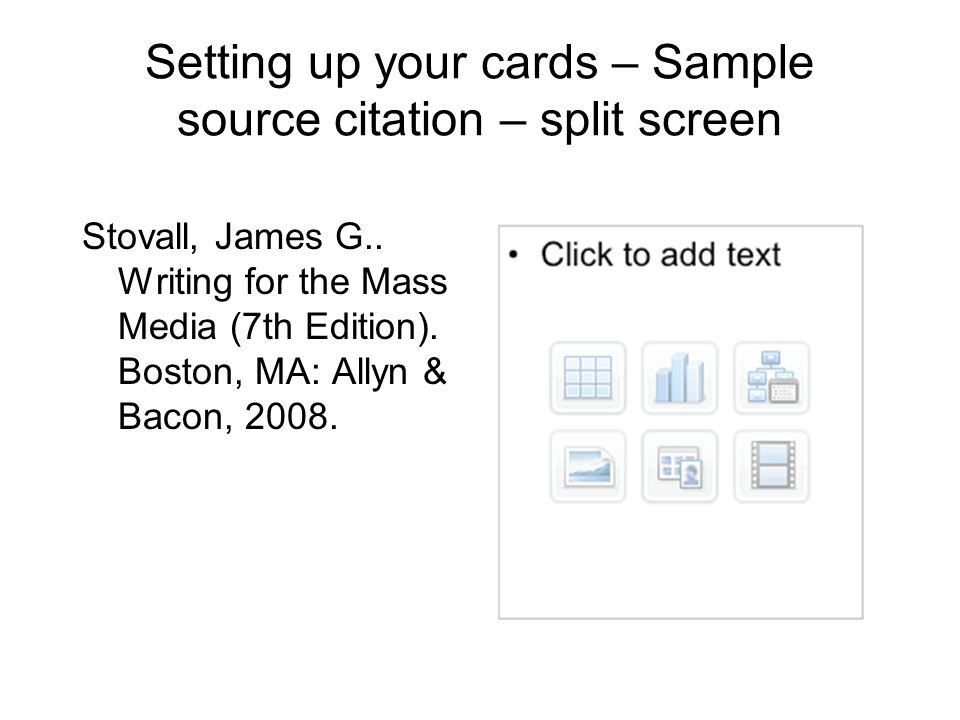 Setting up your cards – Sample source citation – split screen