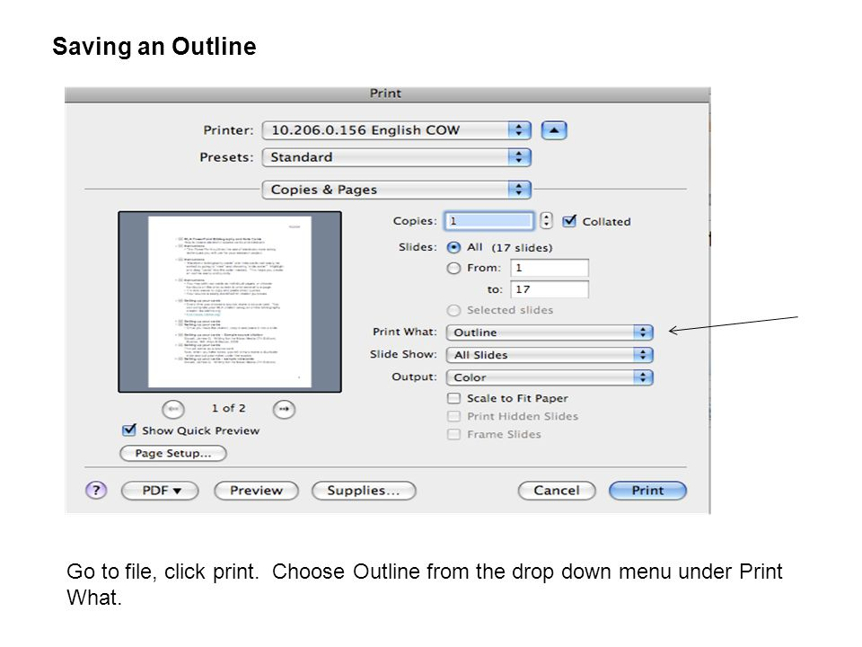 Saving an Outline Go to file, click print.