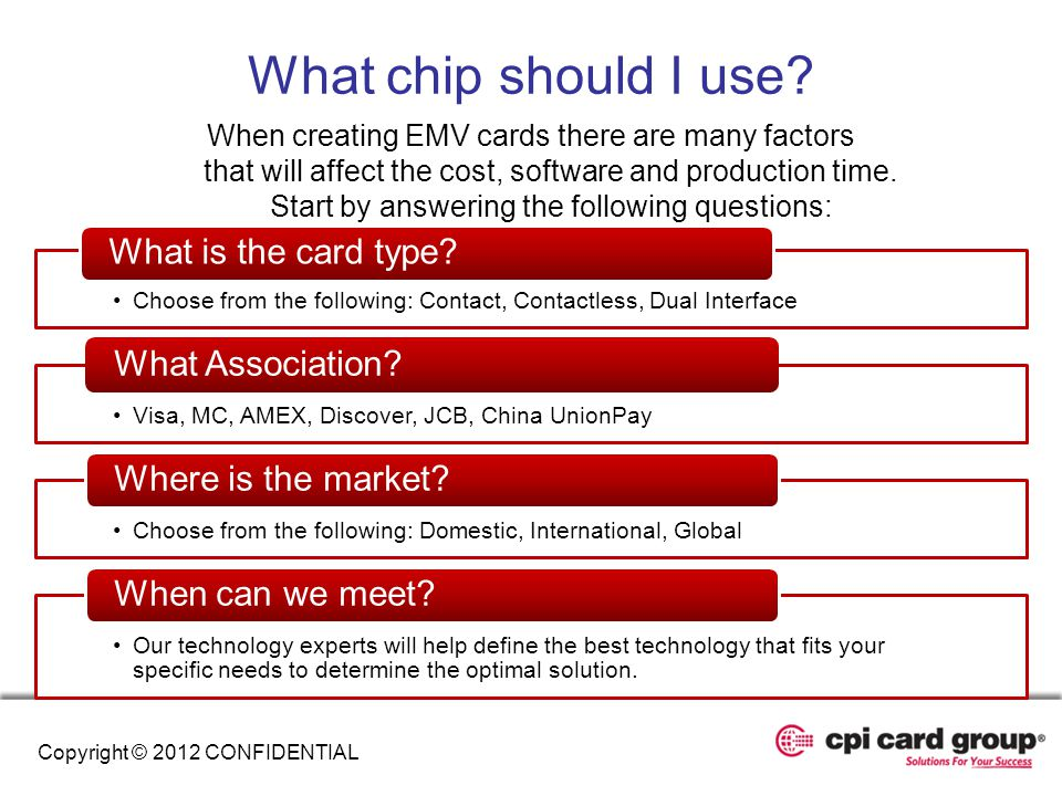 What chip should I use What is the card type What Association