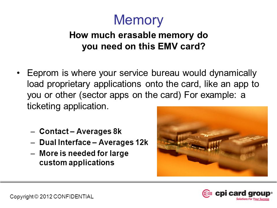 How much erasable memory do you need on this EMV card