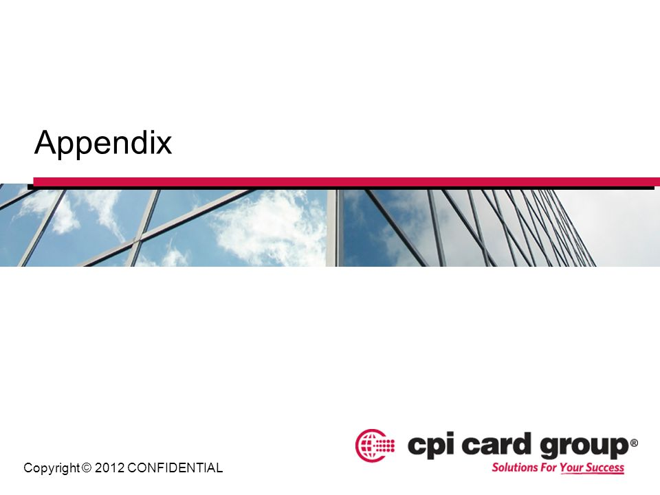 Appendix Copyright © 2012 CONFIDENTIAL